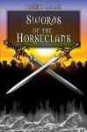 Swords Of The Horseclans (Horseclans Series) - Robert Adams