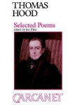 Thomas Hood (1799-1845): Selected Poems - Joy Flint, Thomas Hood