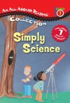 Simply Science - Ginjer L. Clarke, Julio Gonzalez, Judith Moffatt