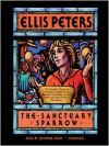 The Sanctuary Sparrow: Chronicles of Brother Cadfael, Book 7 (MP3 Book) - Ellis Peters, Vanessa Benjamin