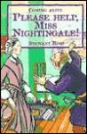 Please Help Miss Nightingale - Stewart Ross