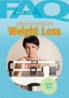 Frequently Asked Questions about Weight Loss - Stephanie Watson