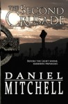 The Second Crusade - Daniel Mitchell