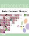 Introducing Adobe (R) Photoshop (R) Elements - Lisa Lee