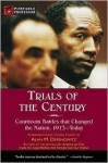 Trials of the Century: Courtroom Battles That Changed the Nation, 1913 - Today (Portable Professor Series) - Alan M. Dershowitz