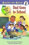 Dad Goes to School - Margaret McNamara