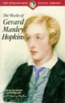 The Works Of Gerard Manley Hopkins (Wordsworth Poetry Library) - Gerard Manley Hopkins