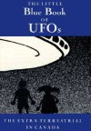The Little Blue Book of UFOs - John Robert Colombo