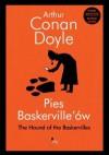 Pies Baskerville'ów/The hound of the Baskervilles - Arthur Conan Doyle