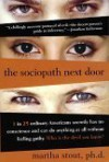 The Sociopath Next Door - Martha Stout