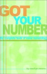 Got Your Number: The Complete Book of Name Numerology - Marilyn Moore