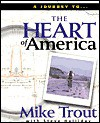 The Heart of America - Mike Trout, Steve Halliday