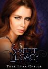 Sweet Legacy - Tera Lynn Childs