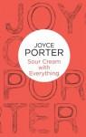 Sour Cream with Everything (Eddie Brown 1) (Bello) - Joyce Porter