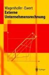 Externe Unternehmensrechnung (Springer Lehrbuch) (German Edition) - Alfred Wagenhofer, Ralf Ewert