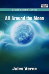 All Around the Moon - Jules Verne