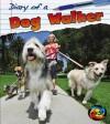 Diary of a Dog Walker - Angela Royston
