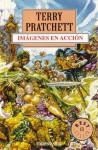 Imágenes en acción (Mundodisco, #10) - Terry Pratchett, Cristina Macía Orio