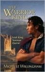 Her Warrior King (MacEgan Brothers #2) - Michelle Willingham
