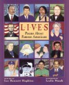 Lives: Poems About Famous Americans - Lee Bennett Hopkins, Leslie Staub