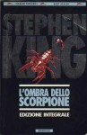L'ombra dello scorpione - Bruno Amato, Adriana Dell'Orto, Stephen King