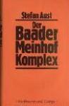 Der Baader Meinhof Komplex - Stefan Aust