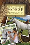 You and Your Horse: How to Whisper Your Way into Your Horse's Life - Dandi Daley Mackall, Jeff O'Connor