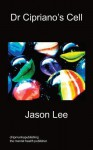 Dr Cipriano's Cell - Jason Lee