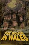 The House in Wales - Richard Rhys Jones