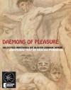 Daemons Of Pleasure: Selected Writings On Art And Magick - Austin Osman Spare