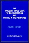 The Harcourt Brace Guide to Documentation and Writing in the Disciplines - Laurie G. Kirszner, Stephen R. Mandell