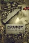 Fables: The Dark Ages (Fables, #12) - Bill Willingham, Mark Buckingham, Peter Gross, Andrew Pepoy