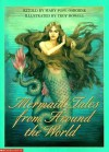 Mermaid Tales from Around the World (Library) - Mary Pope Osborne, Troy Howell