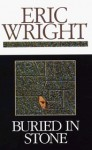 Buried in Stone - Eric Wright
