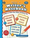 Using a Writer's Notebook, Grades 3-4 - Jane Webster