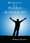 Memoirs of a Madman:My Search for God - Michael Stewart