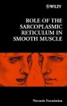 Role of the Sarcoplasmic Reticulum in Smooth Muscle - Derek J. Chadwick, Jamie A. Goode