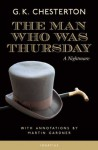 The Man Who Was Thursday: A Nightmare (Annotated Edition) - G.K. Chesterton, Martin Gardner
