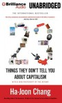 23 Things They Don?t Tell You about Capitalism - Ha-Joon Chang