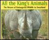 All the King's Animals - Cristina Kessler