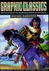 Graphic Classics Volume 13: Rafael Sabatini - Rafael Sabatini, Antonella Caputo, Rod Lott