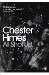 All Shot Up (Penguin Modern Classics) - Chester Himes