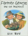 Farmer George and the Hedgehogs - Nick Ward