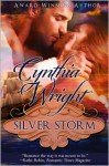 Silver Storm (The Raveneau Novels #1) - Cynthia Wright