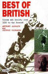 Best of British: Cinema and Society from 1930 to Present - Jeffrey Richards, Anthony Aldgate