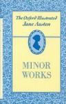 Jane Austen: Minor Works - R. Chapman, Jane Austen