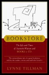 Bookstore: The Life and Times of Jeannette Watson and Books & Co. - Lynne Tillman