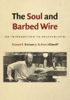 The Soul and Barbed Wire: An Introduction to Solzhenitsyn - Edward E. Ericson Jr., Alexis Klimoff