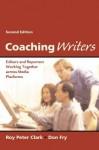 Coaching Writers - Roy Peter Clark, Don Fry