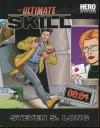 The Ultimate Skill (Hero System) - Steven S. Long